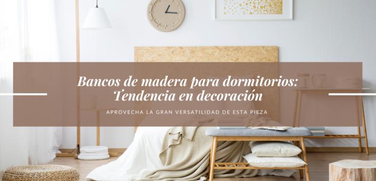 bancos madera dormitorios